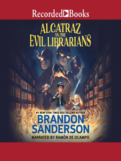 Title details for Alcatraz vs. the Evil Librarians by Brandon Sanderson - Available