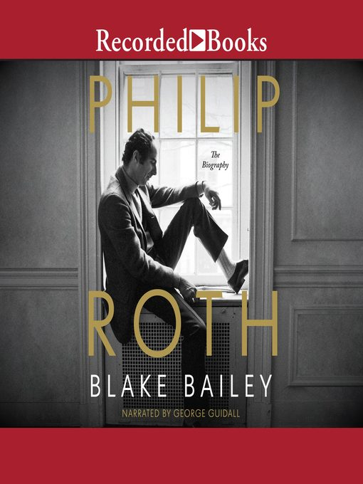 Title details for Philip Roth by Blake Bailey - Wait list