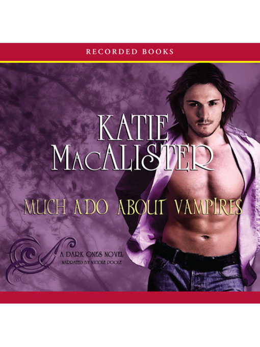 Title details for Much Ado About Vampires by Katie MacAlister - Wait list