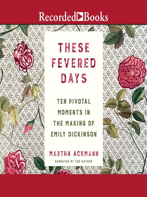 Title details for These Fevered Days by Martha Ackmann - Available