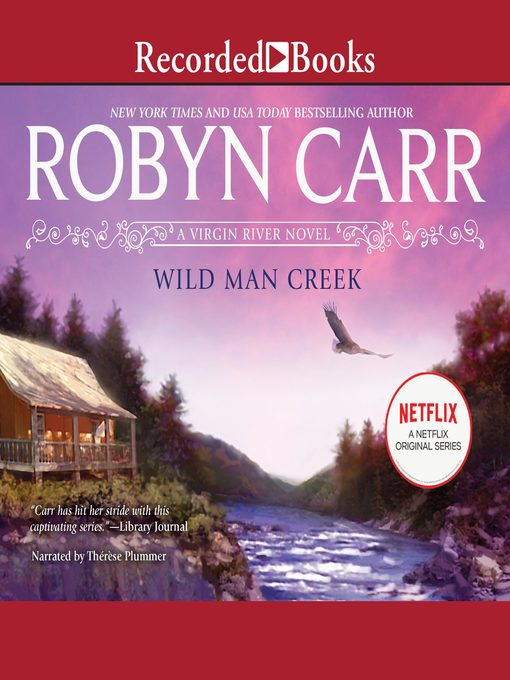 Title details for Wild Man Creek by Robyn Carr - Wait list