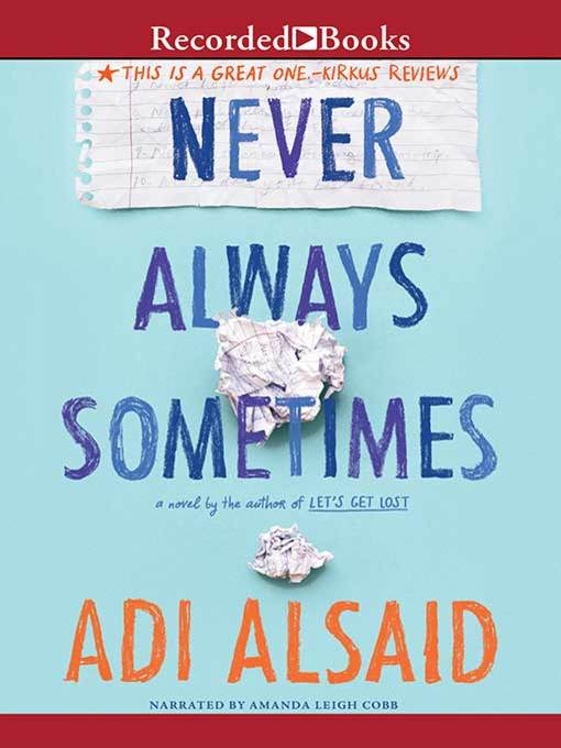 Title details for Never Always Sometimes by Adi Alsaid - Available