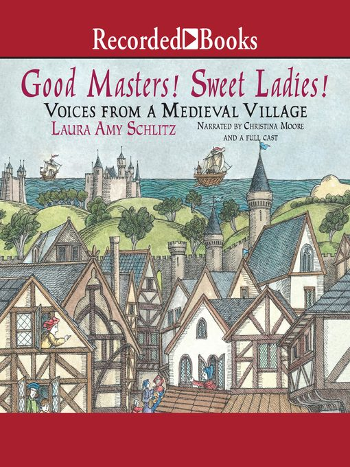 Title details for Good Masters! Sweet Ladies! by Laura Amy Schlitz - Available