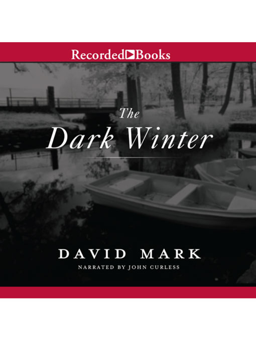 Title details for The Dark Winter by David Mark - Available
