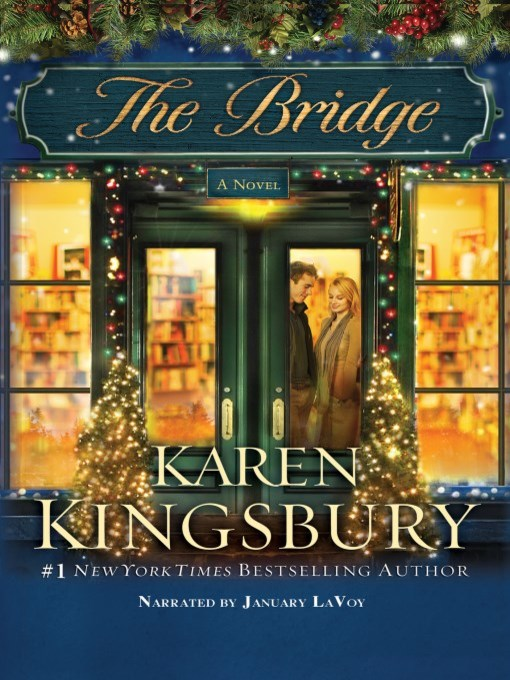Title details for The Bridge by Karen Kingsbury - Available