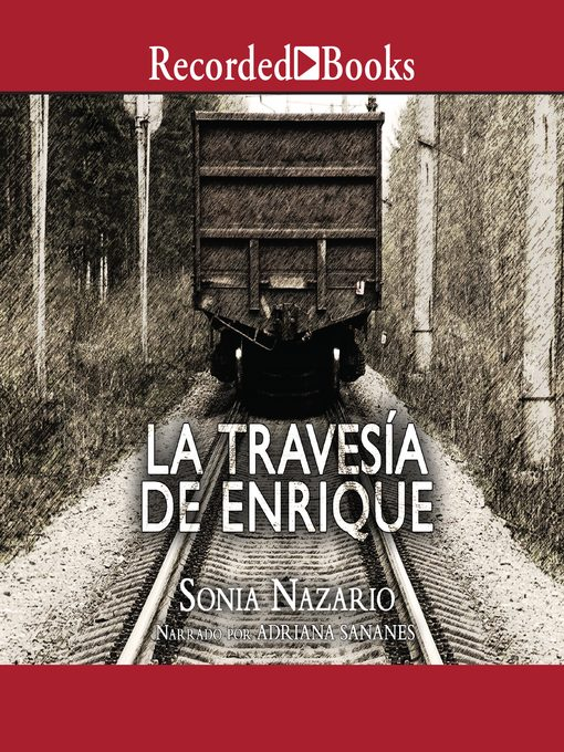 Title details for La travesia de Enrique by Sonia Nazario - Wait list