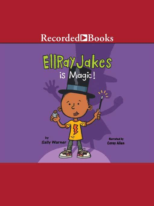 Title details for Ellray Jakes is Magic by Sally Warner - Available