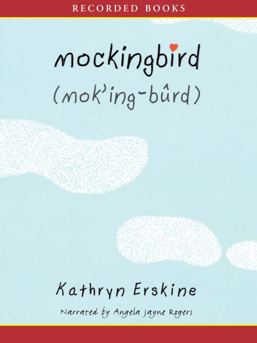 Title details for Mockingbird by Kathryn Erskine - Available