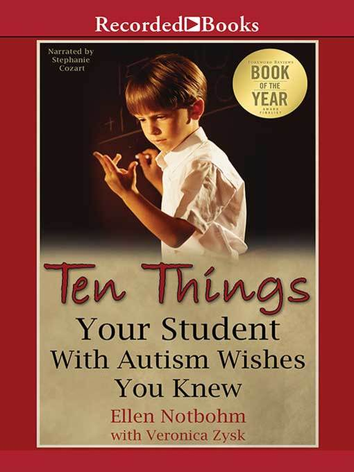 Title details for Ten Things Your Student with Autism Wishes You Knew by Ellen Notbohm - Available