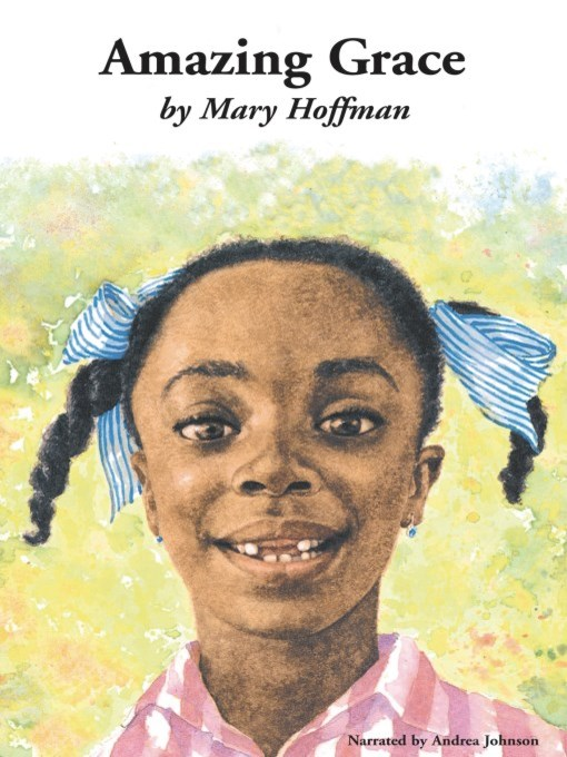 Title details for Amazing Grace by Mary Hoffman - Wait list