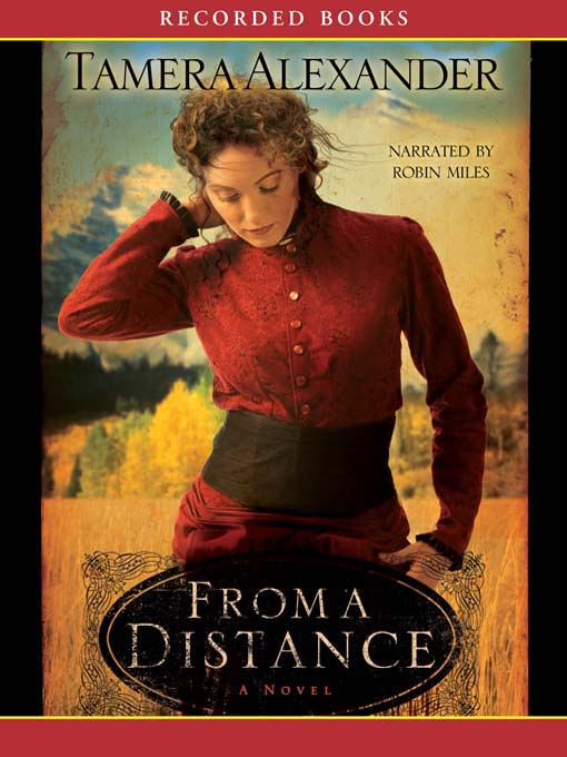 Title details for From a Distance by Tamera Alexander - Available