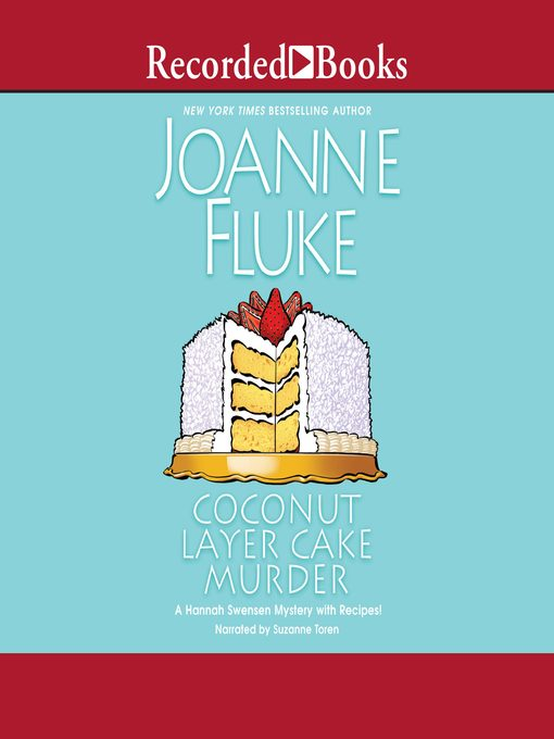 Title details for Coconut Layer Cake Murder by Joanne Fluke - Available