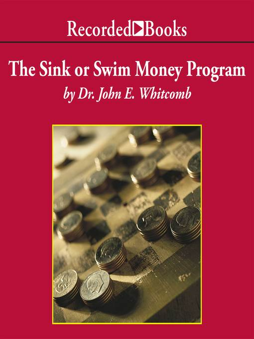 Title details for The Sink Or Swim Money Program by John Whitcomb - Wait list