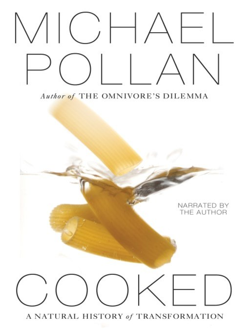 Title details for Cooked by Michael Pollan - Wait list
