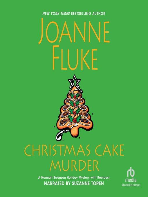 Title details for Christmas Cake Murder by Joanne Fluke - Available