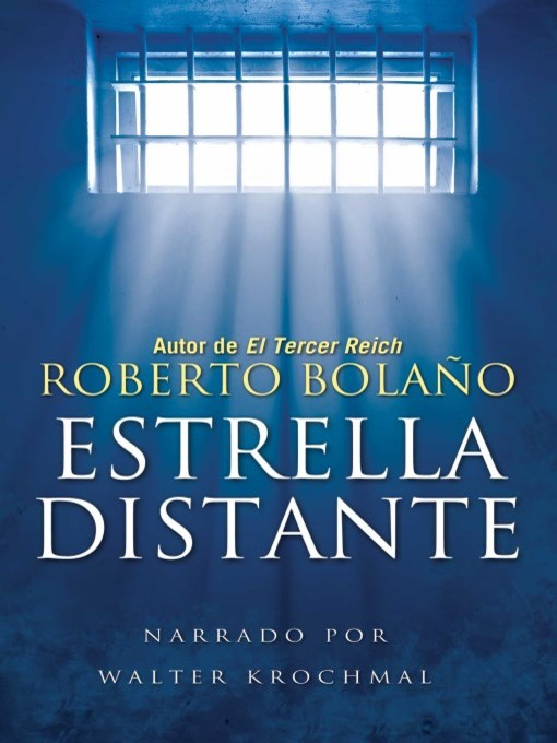 Title details for Estrella distante by Roberto Bolaño - Available