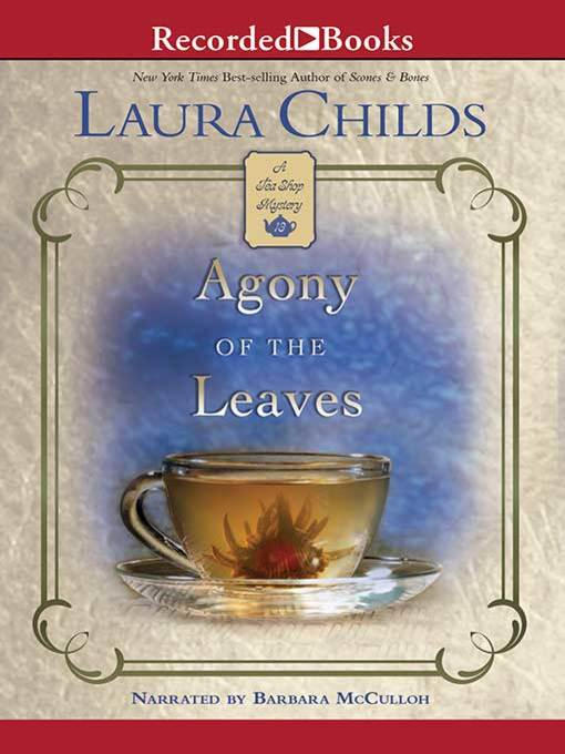 Title details for Agony of the Leaves by Laura Childs - Wait list