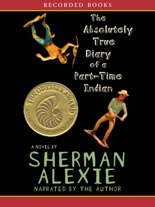 Title details for The Absolutely True Diary of a Part-Time Indian by Sherman Alexie - Wait list