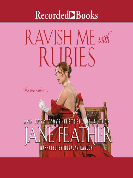 Title details for Ravish Me with Rubies by Jane Feather - Available