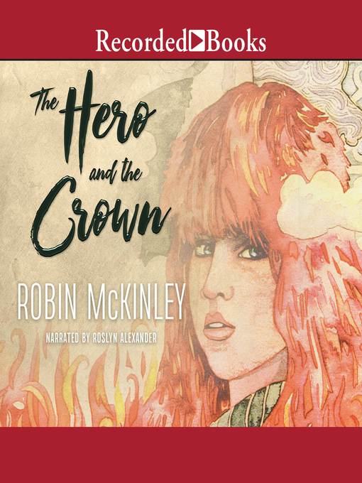 Title details for The Hero and the Crown by Robin McKinley - Available