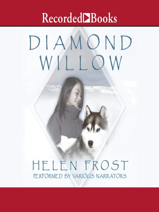 Title details for Diamond Willow by Helen Frost - Available