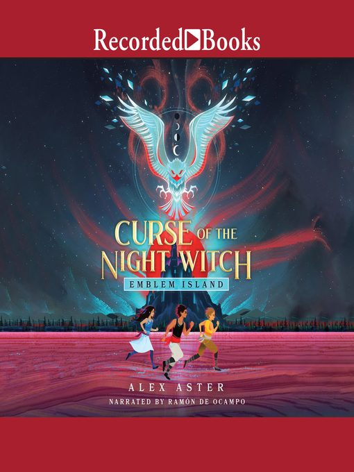 Title details for Curse of the Night Witch by Alex Aster - Available