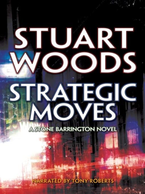 Title details for Strategic Moves by Stuart Woods - Wait list
