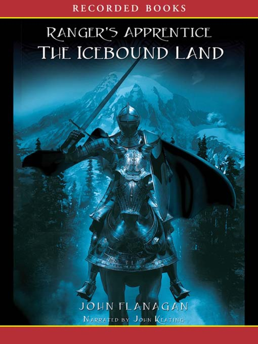 Title details for The Icebound Land by John A. Flanagan - Wait list