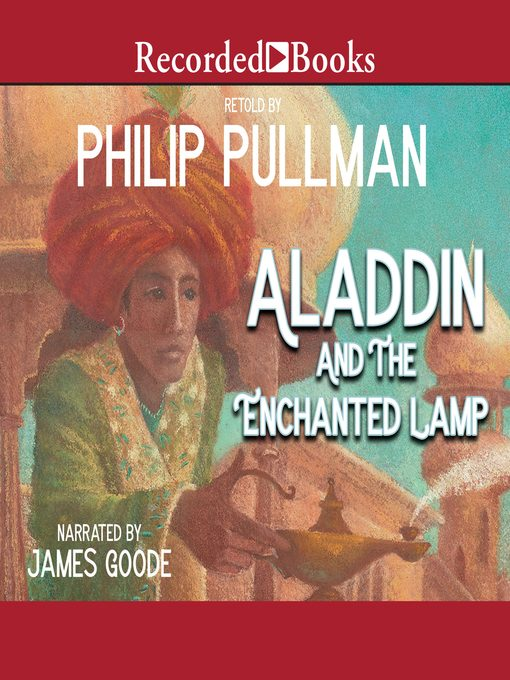 Title details for Aladdin and the Enchanted Lamp by Philip Pullman - Wait list