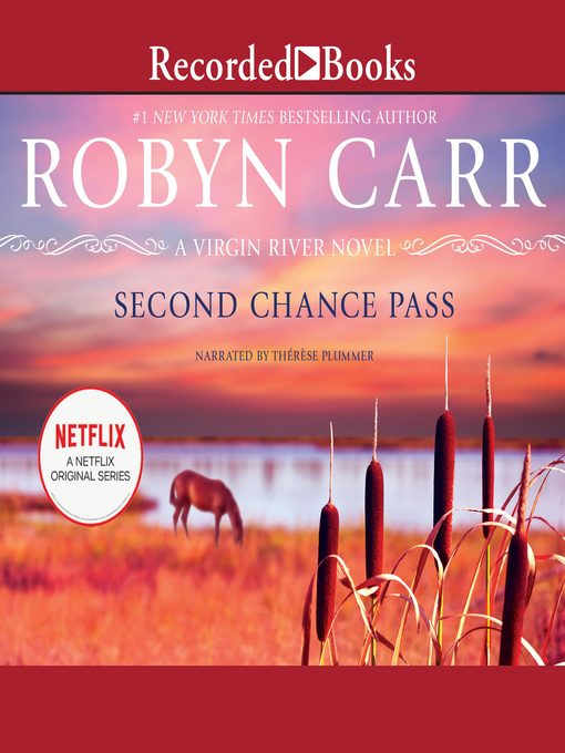 Title details for Second Chance Pass by Robyn Carr - Wait list