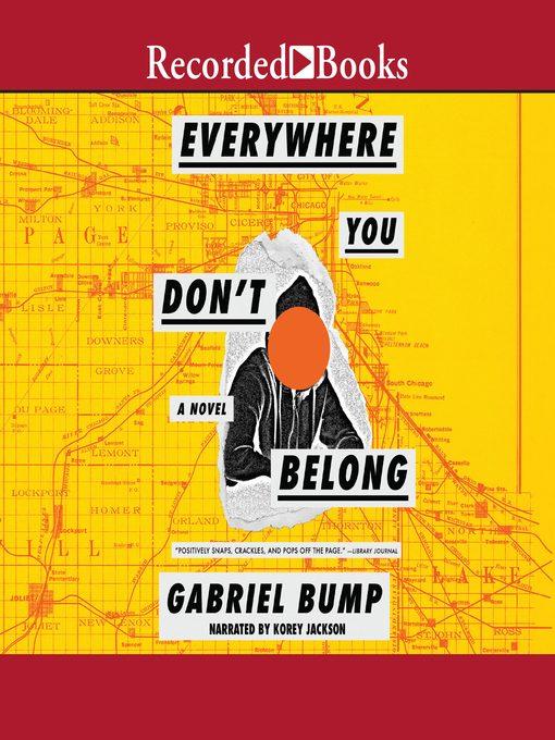 Title details for Everywhere You Don't Belong by Gabriel Bump - Wait list