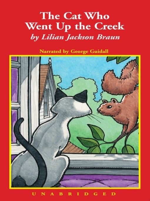 Title details for The Cat Who Went Up the Creek by Lilian Jackson Braun - Wait list