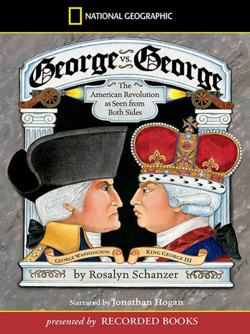 Title details for George vs. George by Rosalyn Schanzer - Available