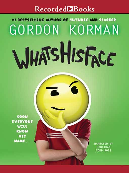 Title details for Whatshisface by Gordon Korman - Available
