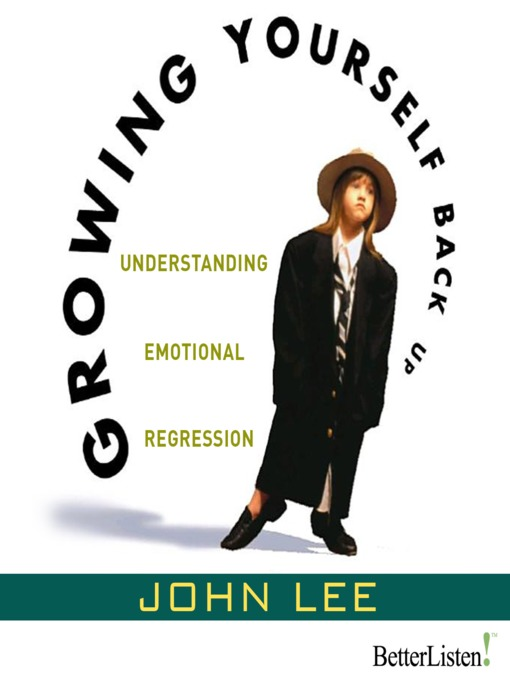 Title details for Growing Yourself Back Up by John Lee - Available