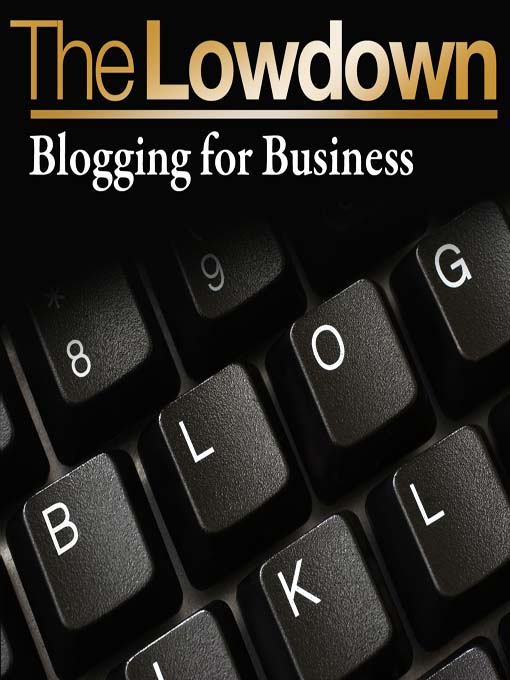 Title details for Blogging for Business by James Long - Available