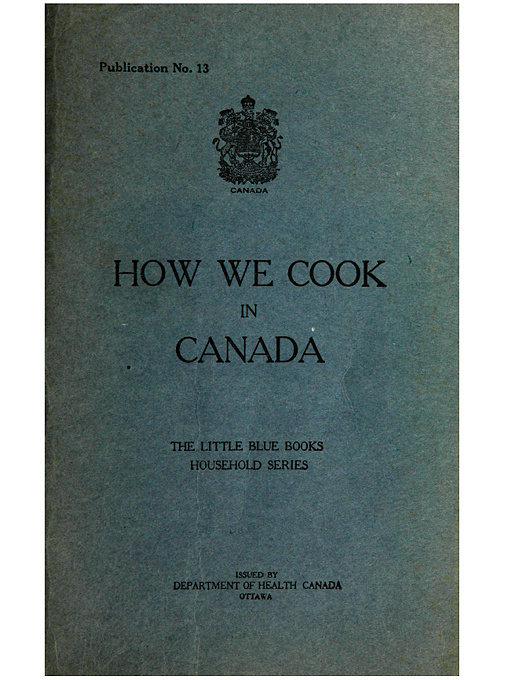 Title details for How we cook in Canada by Helen MacMurchy, 1862-1940 - Available