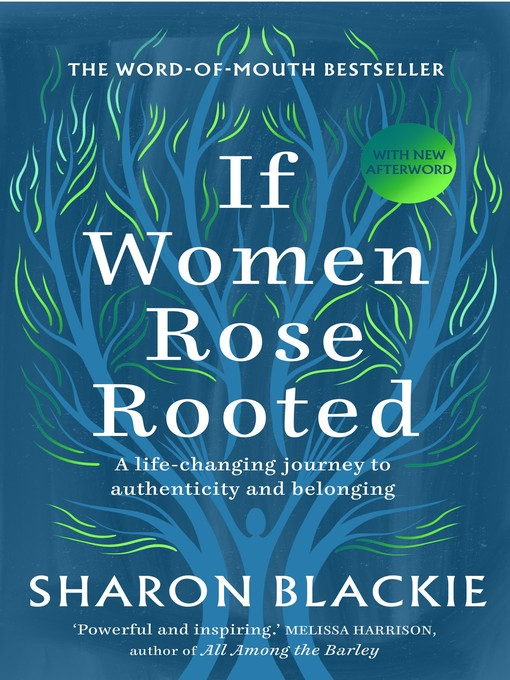Title details for If Women Rose Rooted by Sharon Blackie - Available