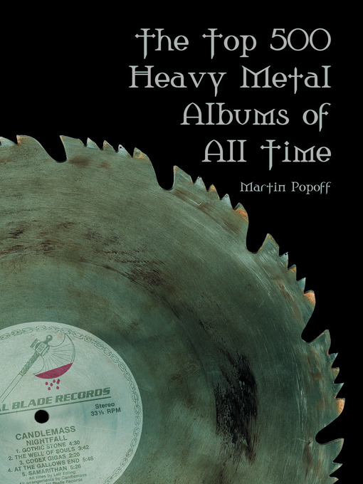 Title details for The Top 500 Heavy Metal Albums of All Time by Martin Popoff - Available