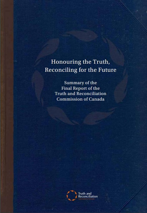 Title details for Honouring the Truth, Reconciling for the Future by Truth and Reconciliation Commission of Canada - Available