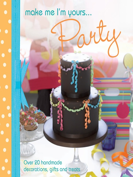 Title details for A Taste of... Make Me I'm Yours... Party by Various - Available