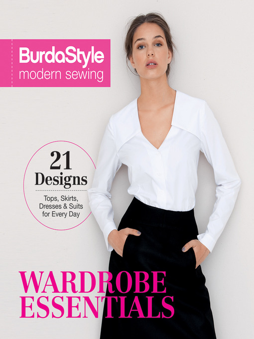 Title details for BurdaStyle Modern Sewing--Wardrobe Essentials by BurdaStyle Magazine - Wait list