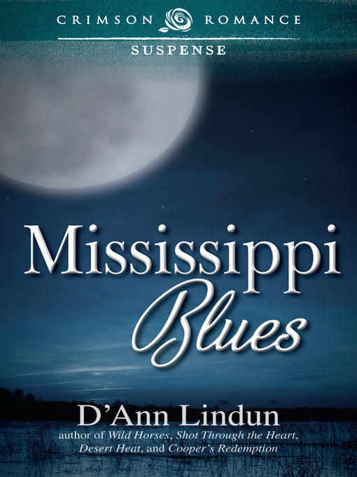 Title details for Mississippi Blues by D'Ann Lindun - Available
