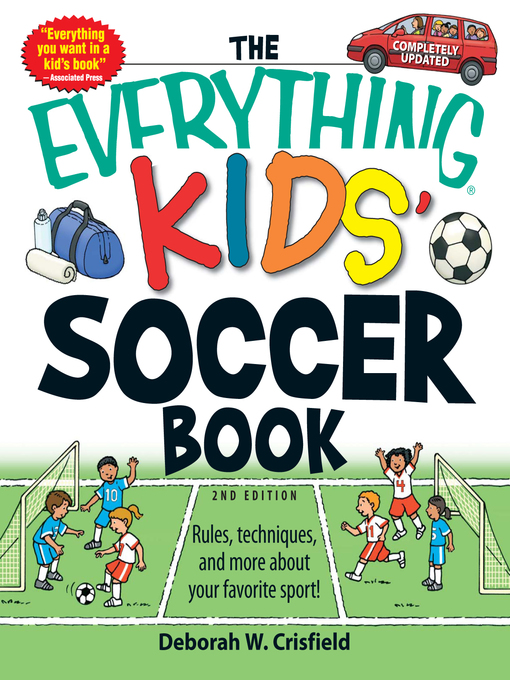 Title details for The Everything Kids' Soccer Book by Deborah W Crisfield - Available