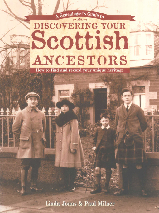 Title details for A Genealogist's Guide to Discovering Your Scottish Ancestors by Linda Jonas - Available