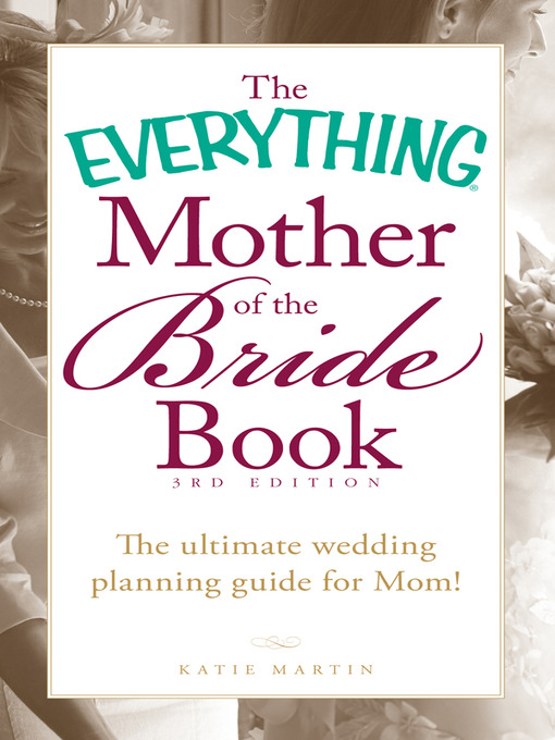 Title details for The Everything Mother of the Bride Book by Katie Martin - Wait list