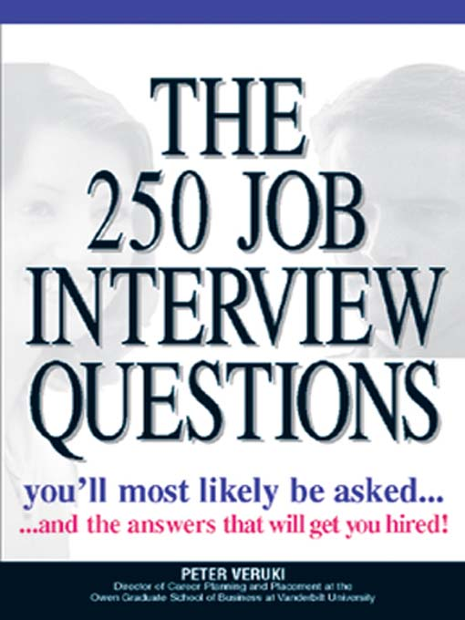 title details for the 250 job interview questions by peter veruki available - Librarian Interview Questions For Librarians With Answers