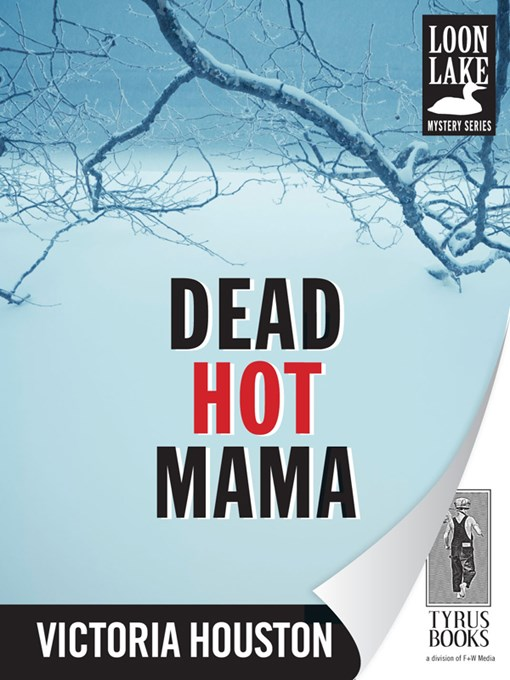 Title details for Dead Hot Mama by Victoria Houston - Available