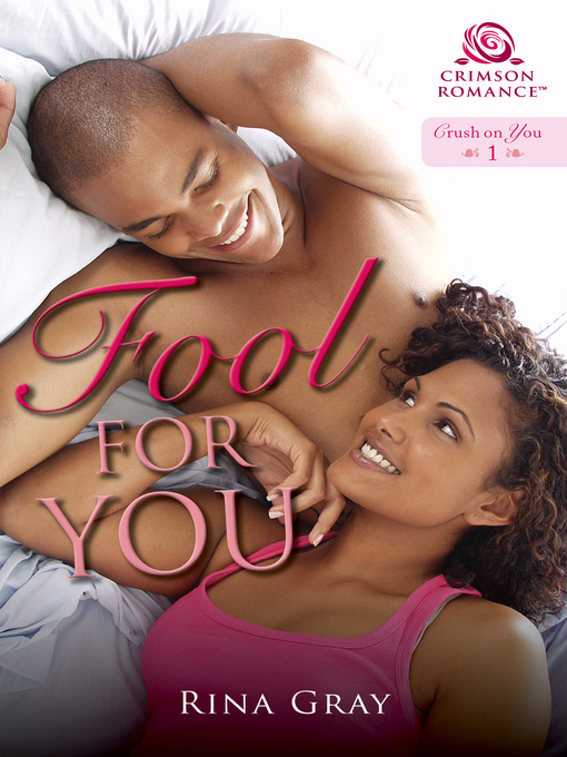 Title details for Fool for You by Rina Gray - Wait list