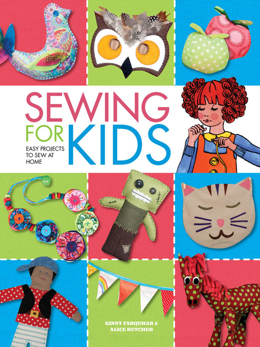 Title details for Sewing for Kids by Alice Butcher - Available